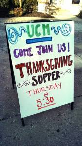 Thanksgiving dinner is at 5:30 pm Thursday.